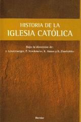 Historia de la Iglesia católica - Josef Lenzenweger - Herder