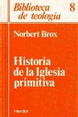 Historia de la Iglesia primitiva - Norbert Brox - Herder