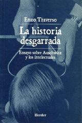 La Historia desgarrada - Enzo Traverso - Herder