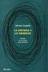 La Histeria y lo obsesivo - Alfredo Capellá - Herder