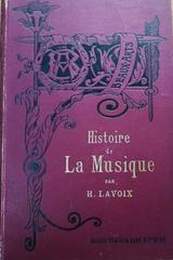 Histoire de la musique -  H. Lavoix -  AA.VV. - Otras editoriales