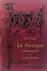 Histoire de la musique allemande - Albert Soubies -  AA.VV. - Otras editoriales