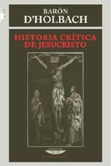 Historia crítica de Jesucristo - Barón de Holbach - Cuenco de plata