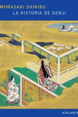 La historia de Genji II - Murasaki Shikibu - Atalanta