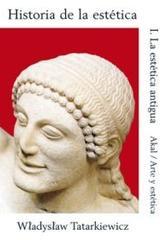 Historia de la estética I - Wladyslaw Tatarkiewicz - Akal