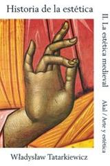 Historia de la estética II - Wladyslaw Tatarkiewicz - Akal