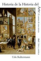 Historia de la Historia del arte - Udo Kultermann - Akal