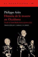 Historia de la muerte en Occidente - Philippe Ariès - Acantilado