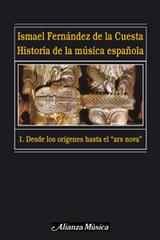 Historia de la música española 1 - Ismael Fernández de la Cuesta - Alianza editorial