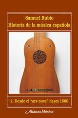 Historia de la música española 2 - Samuel Rubio Calzón - Alianza editorial