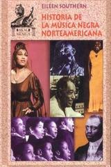 Historia de la música negra norteamericana - Eileen Southern - Akal