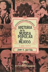 Historia de la música popular en México - Juan Garrido -  AA.VV. - Otras editoriales