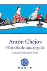 Historia de una anguila - Antón Pavlovich Chéjov - Gadir