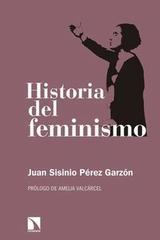 Historia del feminismo - Juan Sisinio Pérez Garzón - Catarata