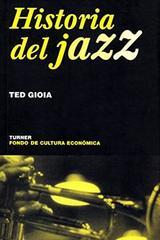 Historia del jazz - Ted Gioia - Turner