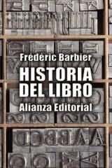 Historia del libro - Frédéric Barbier - Alianza editorial