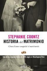 Historia del matrimonio - Stephanie Coontz - Editorial Gedisa