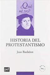 Historia del Protestantismo - Jean Baubérot - JUS