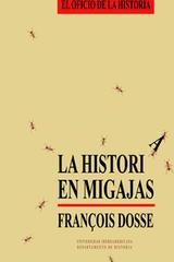 La Historia en migajas - François Dosse  - Ibero