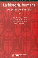 La historia humana -  AA.VV. - Siglo XXI Editores
