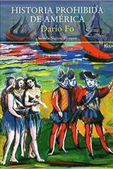 Historia prohibida de América - Dario Fo - Siruela