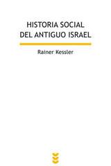 Historia social del antiguo Israel - Rainer Kessler - Ediciones Sígueme