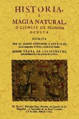 Historia y magia natural o ciencia de la filosofia oculta - Hernando Castrillo - Maxtor