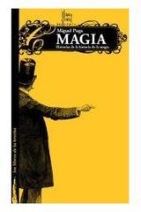 Historias de la historia de la magia - Miguel Puga - Comares