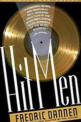Hit men. Power brokers and fast money inside the music business - Fredric Dannen - Varios