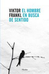 El hombre en busca de sentido. Edición 2015. - Viktor E. Frankl - Herder