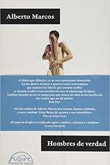 Hombres de verdad - Alberto Marcos - Páginas de espuma