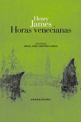 Horas venecianas  - Henry David James - Abada Editores