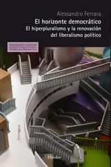 El Horizonte democrático - Alessandro Ferrara - Herder
