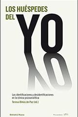 Los huéspedes del yo - Teresa Olmos de Paz - Biblioteca nueva