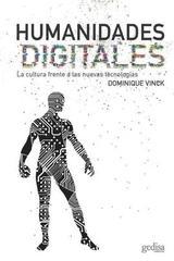 Humanidades digitales - Dominique Vinck - Editorial Gedisa