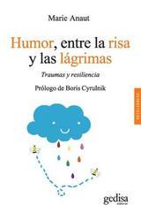 Humor, entre la risa y las lágrimas - Marie Anaut - Editorial Gedisa