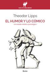 El humor y lo cómico - Theodor Lipps - Herder México