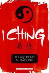 I ching (clásicos ilustrados) -  AA.VV. - Alma
