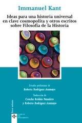 Ideas para una historia universal en clave cosmopolita / Escritos sobre filosofía de la historia - Immanuel Kant - Tecnos