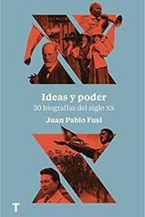 Ideas y poder - Juan Pablo Fusi - Turner