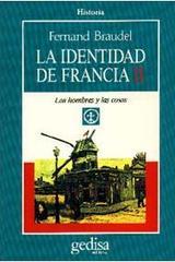 La identidad de Francia II - Fernand Braudel - Editorial Gedisa