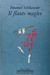 Il flauto magico - Emanuel Schikaneder -  AA.VV. - Otras editoriales