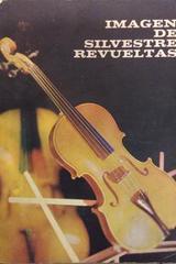 Imagen de Silvestre Revueltas - Juan Marinello - Otras editoriales