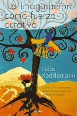 La Imaginación como fuerza curativa - Luise Reddemann - Herder