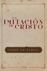 La Imitación de Cristo (2017) - Tomás de Kempis - Herder