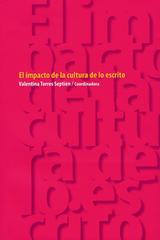 El Impacto de la Cultura de lo Escrito - Valentina Torres Septién - Ibero