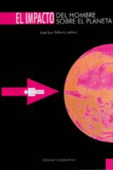 El Impacto del hombre sobre el planeta - José Luis Tellería - Complutense