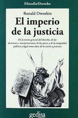 El imperio de la justicia - Ronald Dworkin - Editorial Gedisa