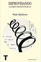 Improvisando - Wade Matthews - Turner