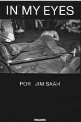 In my eyes - Jim Saah - Walden